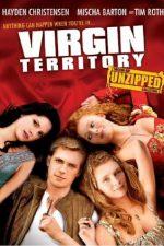 Virgin Territory – Teritoriu virgin (2007)