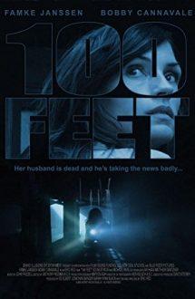 100 Feet – Furia nevăzută (2008)