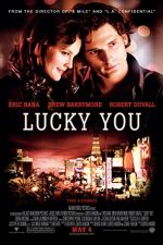 Lucky You – Norocosul (2007)