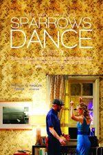 Sparrows Dance (2012)