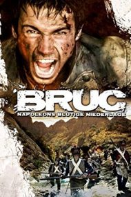 Bruc, the Manhunt (2010)