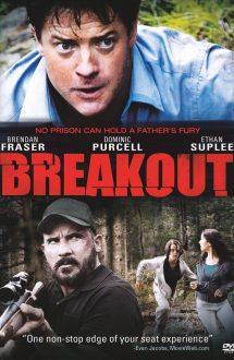 Breakout – Evadarea (2013)