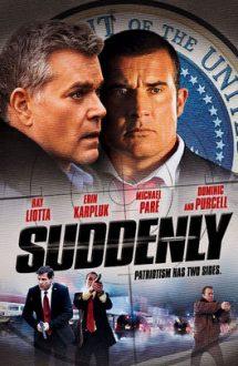 Suddenly – Dintr-o dată (2013)