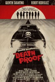 Death Proof – Mașina morții (2007)