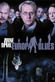 Arne Dahl: Europa blues (2012)
