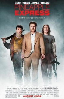 Pineapple Express – O afacere riscantă (2008)