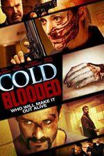 Cold Blooded – Cu sânge rece (2012)