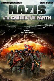 Nazis at the Center of the Earth – Naziștii din centrul Pamântului (2012)