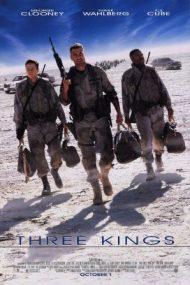 Three Kings – Regii Deșertului (1999)