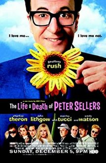 The Life and Death of Peter Sellers – Eu, Peter Sellers (2004)