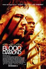 Blood Diamond – Diamantul sângeriu (2006)