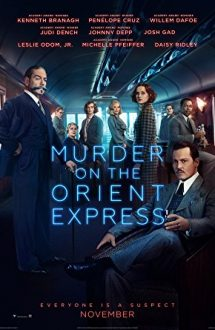 Murder on the Orient Express – Crima din Orient Express (2017)