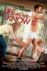 Life as We Know It – Viața așa cum este ea (2010)