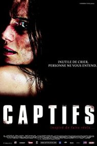 Caged – Captifs  (2010)