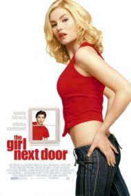 The Girl Next Door – Fata din vecini (2004)