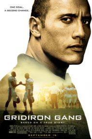 Gridiron Gang – Echipa de încredere (2006)