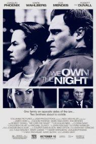 We Own the Night – Noaptea e a noastră (2007)