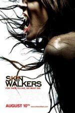 Skinwalkers – Vârcolacii (2006)