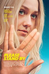 Please Stand By (2017)