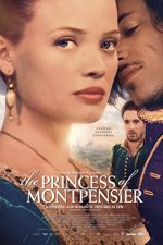The Princess of Montpensier – Prințesa de Montpensier (2010)