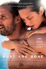 Rust and Bone – Rugină și oase (2012)