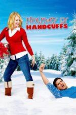 Holiday in Handcuffs – Sărbători în cătușe (2007)