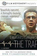 The Trap – Klopka: Capcana (2007)