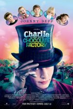Charlie and the Chocolate Factory – Charlie si Fabrica de Ciocolată (2005)