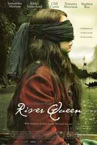 River Queen – Regina râului (2005)