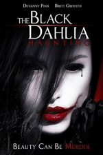 The Black Dahlia Haunting (2012)
