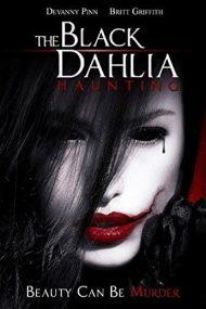 The Black Dahlia Haunting (2012)