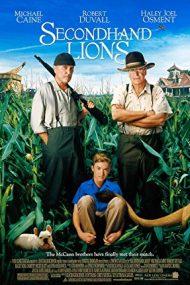 Secondhand Lions – Ultima aventură (2003)