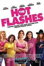 The Hot Flashes – Baschetbalistele de vârsta a doua (2013)