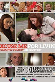Excuse Me for Living – Scuzaţi-mă că trăiesc (2012)