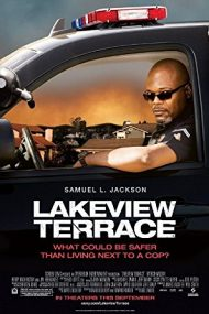 Lakeview Terrace – Mărul discordiei (2008)