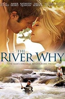 The River Why (2010)