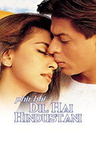 Phir Bhi Dil Hai Hindustani – Rivali indragostiti (2000)