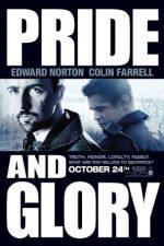 Pride and Glory – Mândrie și Glorie (2008)