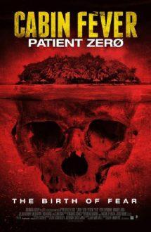Cabin Fever 3: Patient Zero (2014)