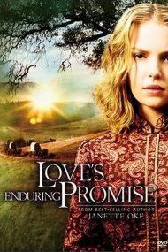 Love's Enduring Promise – Dragostea învinge totul (2004)