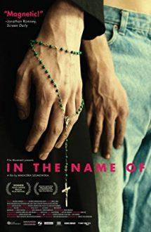 In the Name of – În numele… (2013)