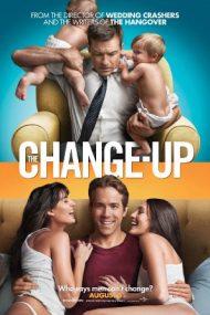The Change-Up – Dacă aș fi… tu? (2011)