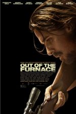 Out of the Furnace – Furia de foc (2013)