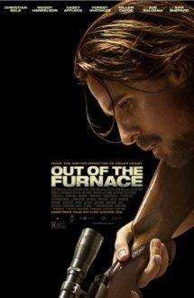 Out of the Furnace – Furia de foc (2013)