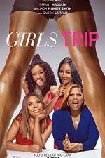 Girls Trip: Dezmăţ cu fetele (2017)