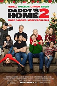 Daddy's Home 2 – Tata în război cu… tata 2 (2017)