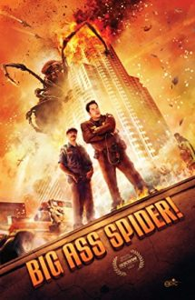 Big Ass Spider! – Mega păianjenul (2013)