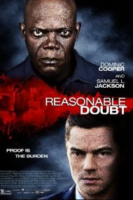 Reasonable Doubt – Un alibi perfect (2014)
