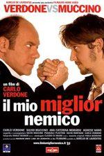 Il mio miglior nemico (2006)