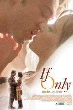 If Only – Taxiul destinului (2004)